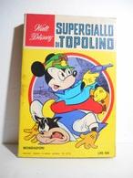 Classici Disney II Serie N. 21 Supergiallo Di Topolino - Disney