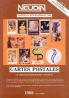 NEUDIN - 1988  Argus De Cartes Postales Anciennes - 14ème Année  (Avec Quelques Pages Sur 536) - Livres