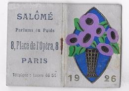 MINI CALENDRIER DE POCHE  ** SALOME Parfums Au Poids 8 Place De L'Opéra à PARIS ** Calendrier Parfumé ** - Calendriers