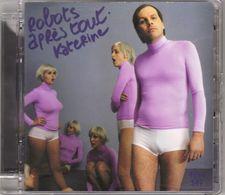 """KATERINE """"ROBOTS APRES TOUT"""" CD+DVD 2005 - Musique & Instruments"""