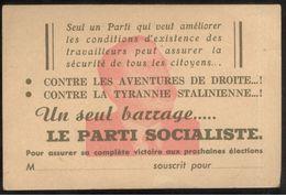 Carte De Soutien Au Parti Socialiste SFIO - Contre Les Aventuriers De Droite, Contre La Tyrannie Stalinienne.. - Vieux Papiers