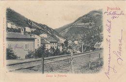 PRACCHIA-PISTOIA-LUNGO LA FERROVIA-CARTOLINA VIAGGIATA IL 1-9-1901-RETRO INDIVISO - Pistoia