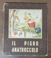 IL PIGRO ANATROCCOLO - Books, Magazines, Comics