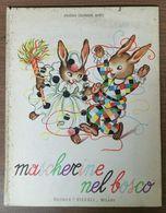 MASCHERINE NEL BOSCO - Books, Magazines, Comics