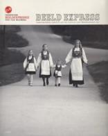 Beeld Express - 2009/5 - Michiel Hendryckx - Karin Borghouts - Fotografie - Informations Générales