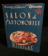 Revue  L'AUTOMOBILE SALON DE L'AUTOMOBILE 1947 Numéro Spécial 4cv RENAULT En Couverture - Auto