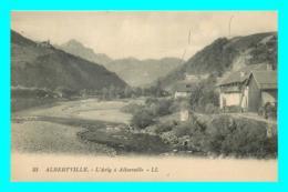A734 / 455 73 - ALBERTVILLE L'Arly à Albertville - Albertville