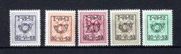 PRE625/629 MNH** 1952 - Cijfer Op Heraldieke Leeuw Type D - REEKS 43 - Typo Precancels 1951-80 (Figure On Lion)