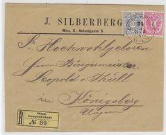 Österreich R-Brief Von Der Leopoldstadt Der Fa.J. Silberberg Mit MIF Nach Königsberg AKs - 1850-1918 Keizerrijk