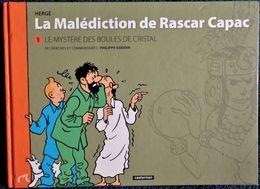 HERGÉ - La Malédiction De Rascar Capac - 1 - Le Mystère Des Boules De Cristal - Casterman - ( 2014 ) . - Tintin