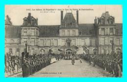 A736 / 069 77 - Palais De FONTAINEBLEAU Adieux De Napoléon Ier - Fontainebleau