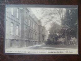 LAMBERSART-LEZ- LILLE .244, Avenue De Dunkerque  Institution Sainte Odile Aile Gauche - Lambersart