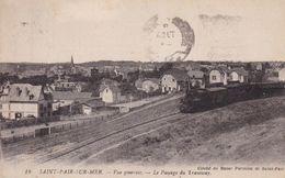 50-SAINT PAIR SUR MER LE PASSAGE DU TRAMWAY - Saint Pair Sur Mer