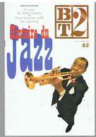 Histoire Du Jazz Bibliothèque Du Travail N°82 Du 01/10/1976 - Music