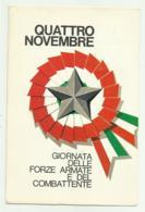 4 NOVEMBRE - GIORNATA DELLE FORZE ARMATE E DEL COMBATTENTE   VIAGGIATA FG - Equipment