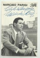 NARCISO PARIGI CON AUTOGRAFO ORIGINALE DISCHI PATHE' - NV FG - Autographs
