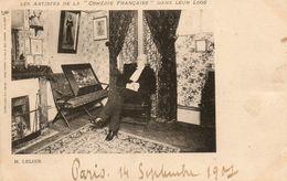 M.LELOIR   Artistes De La Comedie Francaise  Dans Leur Loge - Theatre