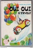 OUI OUI S'envole ENID BLYTON - Bücher, Zeitschriften, Comics