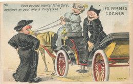 AR 607 /  C P A   HUMOUR -  LES FEMMES COCHER  VOUS POUVEZ MONTER Mr LE CURE AVEC MOI ON PEUT ALLER A CONFESSE - Humour
