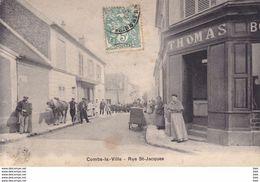 77 . Seine Et Marne .  Combs La Ville . Rue  St Jacques . - Combs La Ville