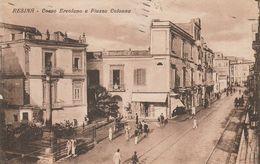 Campania - Resina ( Ora Ercolano) - Corso Ercolano E Piazza Colonna - - Ercolano