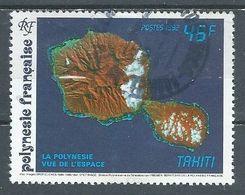 Polynésie Française YT N°405 La Polynésie Vue De L'espace Tahiti Oblitéré ° - Polynésie Française