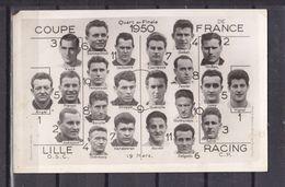 59 PHOTO DES EQUIPES LILLE ET RACING EN QUART DE FINALE E LA OUPE DE FRANCE DE FOOT EN 1950 - Lille