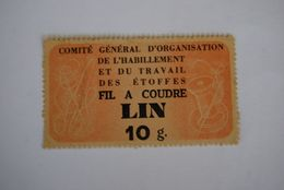 Rationnement - Coupon Organisation De L'habillement Fil à Coudre Lin Rare Ocrpi Loire Inférieure - Historische Dokumente