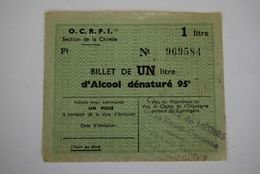 Rationnement - Billet Matiere Ocrpi Billet D'alcool Denaturé 95° Toulouse Haute-garonne - Historical Documents