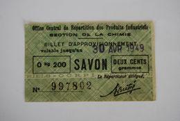 Rationnement - Billet Approvisionnement Chimie Auxerre Yonne Ocrpi Savon Rare - Documents Historiques