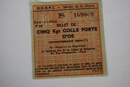 Rationnement - Billet Matiere Colle Forte D'os Chimie - Historische Dokumente