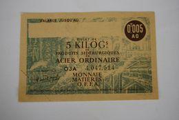 Rationnement - Billet Matiere 5kg D'acier Ordinaire Epreuve Neuve - Documents Historiques