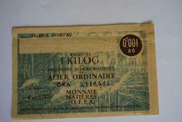 Rationnement - Billet Matiere 1kg D'acier Ordinaire Epreuve Neuve - Historical Documents