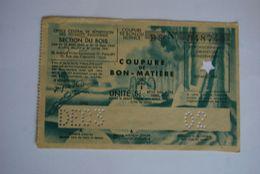 Rationnement - Bon Matiere Ocrpi Pour Allemand Rare Coupure - Historical Documents