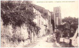 32 MONTREAL-du-GERS - L'église, Cote Des Remparts - Altri Comuni