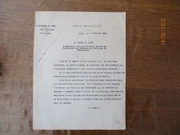 ETAT FRANCAIS LILLE LE 9 JUILLET 1941 LE PREFET F.CARLES GREVE DE JUIN DANS LES MINES ARRESTATIONS PAR L'AUTORITE ALLEMA - Documenti Storici