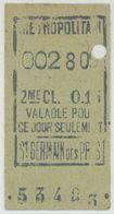 Métro De Paris. Ticket De 2ème Classe Saint-Germain-des-Prés Valable Un Jour. - Métro