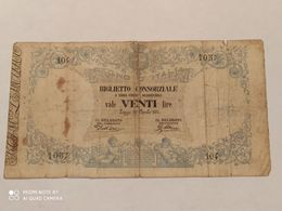 Biglietto Consortile Lire 20 Anno 1874 - [ 1] …-1946 : Royaume