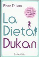 PIERRE DUKAN - La Dieta Dukan. - Geneeskunde, Biologie, Chemie