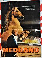 Rare Affiche D'origine Format 60 X 40 Cm Cirque Pinder Jean Richard Présente Médrano Et Les Chevaux D'Alexis Gruss - Posters