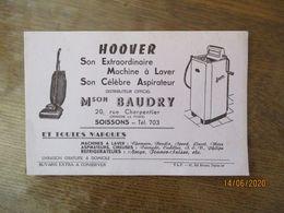 SOISSONS Mon BAUDRY 20 RUE CHARPENTIER DISTRIBUTEUR  HOOVER SON EXTRAORDINAIRE MACHINE A LAVER SON CELEBRE ASPIRATEUR - H