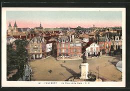CPA Chaumont, La Place De La Gare, Monument - Chaumont