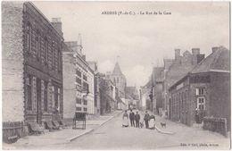 62. ARDRES. La Rue De La Gare - Ardres