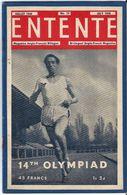 Entente Magazine Anglo Français Bilingue Anglo French   N° 74    Juillet 1948 July     14 Th Olympiad - Libros, Revistas, Cómics