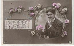 Prénom ROBERT - Carte Glacée - Cachet De La Poste 1908 - Firstnames
