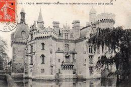 LES TROIS MOUTIERS  Château De La Motte Chandenier - Les Trois Moutiers