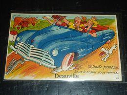 DEAUVILLE - A TOUTE POMPE!! SOUS LE CAPOT VOUS VERREZ DEAUVILLE - CARTE FANTAISIE A SYSTEME - 14 CALVADOS (CM) - Deauville