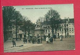 C.P. Bruxelles = Place  Du  Marché  Aux  Grains - Brussel (Stad)