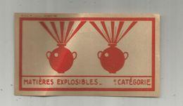 JC , étiquette SNCF , Matières Explosibles - Non Classés