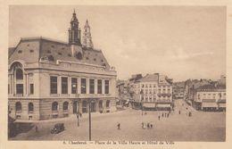 Charleroi. Place De La Ville Haute Et Hotel De Ville - Charleroi